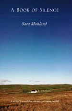 A Book of Silence by Sara Maitland
