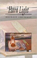 Hard Light by Michael Crummey