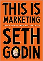 This Is Marketing by Seth Godin
